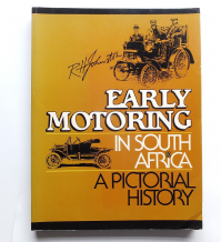 Early Motoring in South Africa (Johnson 1987) softback